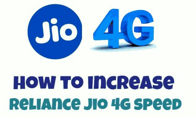 increase-reliance-jio-4g-speed